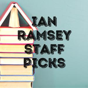 Ian Ramsey Staff Picks